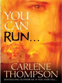 You Can Run...