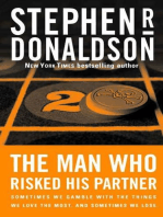 The Man Who Risked His Partner