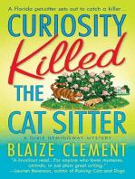 Curiosity Killed the Cat Sitter