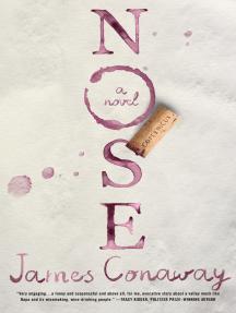 Nose: A Novel