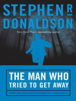 The Man Who Tried to Get Away
