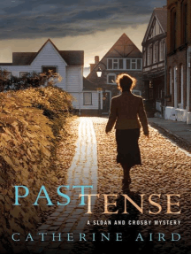 Past Tense: A Sloan and Crosby Mystery