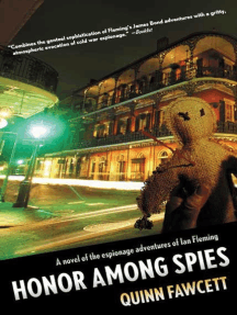 Honor Among Spies: A Novel of the Espionage Adventures of Ian Fleming
