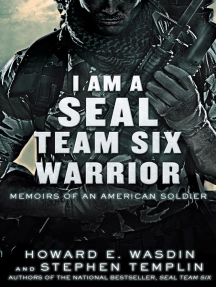 I Am a SEAL Team Six Warrior by Howard E  Wasdin and Stephen Templin - Read  Online