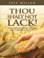 Thou Shalt Not Lack!