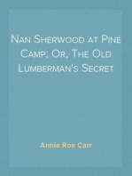 Nan Sherwood at Pine Camp; Or, The Old Lumberman's Secret