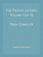 The Paston Letters, Volume I (of 6) New Complete Library Edition