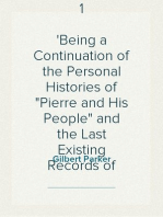 """A Romany of the Snows, vol. 1 Being a Continuation of the Personal Histories of """"Pierre and His People"""" and the Last Existing Records of Pretty Pierre"""