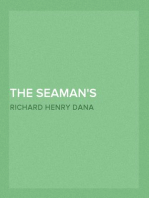 The Seaman's Friend Containing a treatise on practical seamanship, with plates, a dictinary of sea terms, customs and usages of the merchant service