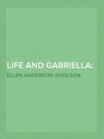 Life and Gabriella