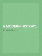 A Modern History, From the Time of Luther to the Fall of Napoleon For the Use of Schools and Colleges