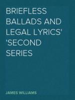 Briefless Ballads and Legal Lyrics Second Series