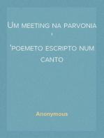 Um meeting na parvonia poemeto escripto num canto