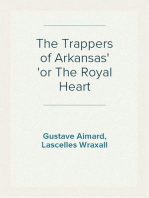 The Trappers of Arkansas or The Royal Heart