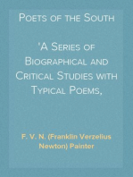 Poets of the South A Series of Biographical and Critical Studies with Typical Poems, Annotated