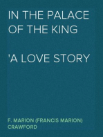 In the Palace of the King A Love Story of Old Madrid