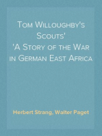 Tom Willoughby's Scouts A Story of the War in German East Africa