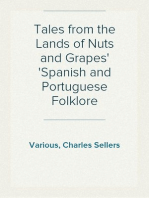 Tales from the Lands of Nuts and Grapes Spanish and Portuguese Folklore