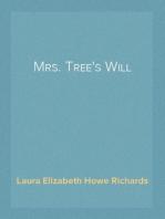 Mrs. Tree's Will