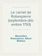 Le carnet de Robespierre (septembre-décembre 1793)