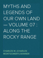 Myths and Legends of Our Own Land — Volume 07