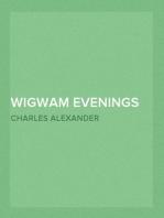 Wigwam Evenings Sioux Folk Tales Retold