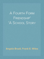 A Fourth Form Friendship A School Story