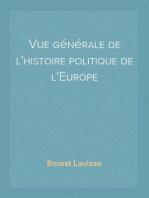 Vue générale de l'histoire politique de l'Europe
