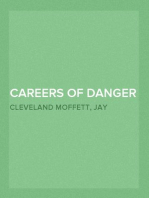 Careers of Danger and Daring