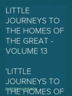 Little Journeys to the Homes of the Great - Volume 13