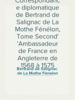Correspondance diplomatique de Bertrand de Salignac de La Mothe Fénélon, Tome Second Ambassadeur de France en Angleterre de 1568 à 1575
