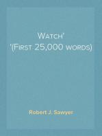 Watch (First 25,000 words)