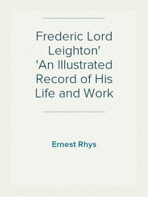 Read Frederic Lord Leighton An Illustrated Record Of His Life And Work Online By Ernest Rhys Books