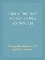 First in the Field A Story of New South Wales