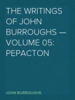 The Writings of John Burroughs — Volume 05