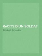 Récits d'un soldat Une Armée Prisonnière; Une Campagne Devant Paris