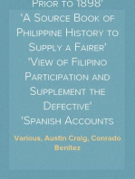 Philippine Progress Prior to 1898 A Source Book of Philippine History to Supply a Fairer View of Filipino Participation and Supplement the Defective Spanish Accounts