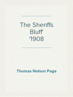 The Sheriffs Bluff 1908