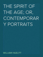The Spirit of the Age; Or, Contemporary Portraits