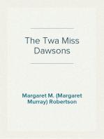 The Twa Miss Dawsons