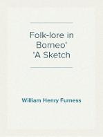 Folk-lore in Borneo A Sketch