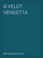 A Veldt Vendetta
