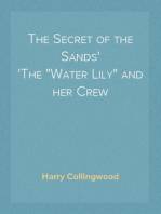 "The Secret of the Sands The ""Water Lily"" and her Crew"