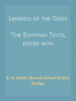 Legends of the Gods The Egyptian Texts, edited with Translations