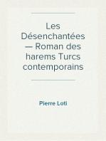 Les Désenchantées — Roman des harems Turcs contemporains