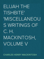Elijah the Tishbite Miscellaneous Writings of C. H. Mackintosh, volume V
