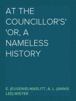 At the Councillor's or, A Nameless History
