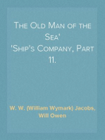 The Old Man of the Sea Ship's Company, Part 11.