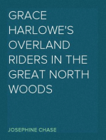 Grace Harlowe's Overland Riders in the Great North Woods