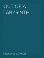 Out of a Labyrinth